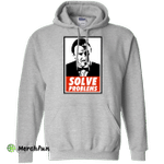 Solve problems Pullover Hoodie