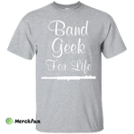 Band Geek for Life Graphic Flute Music T-shirt