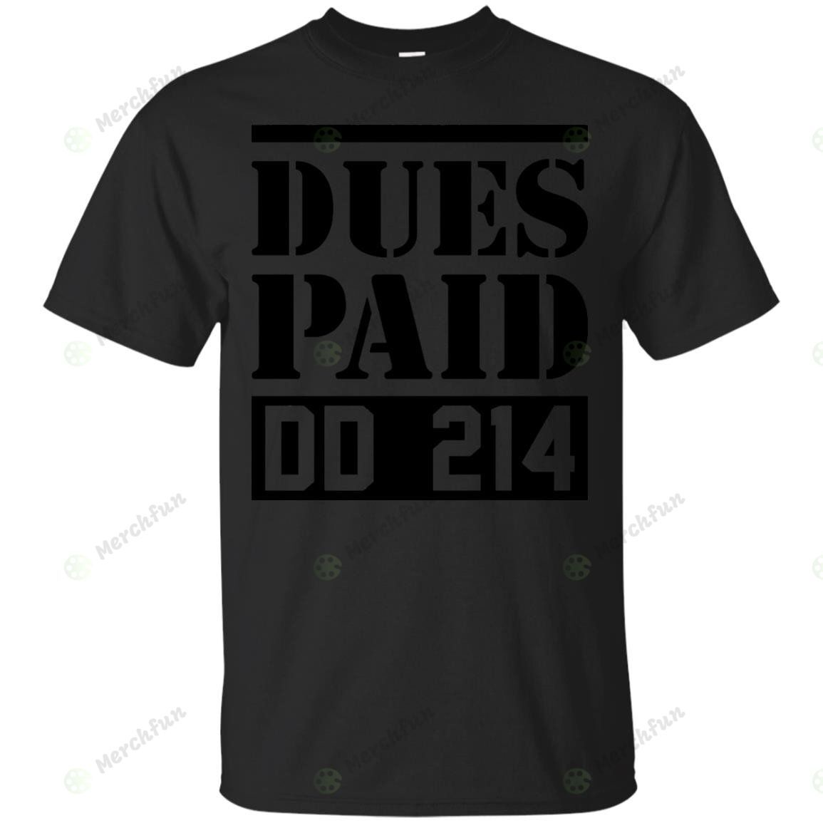 Dues Paid Proud Veteran DD-214 - T-Shirt