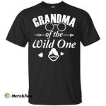 Grandma Of The Wild One T-Shirt