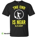 The End Is Near Solar Eclipse _ Apocalypse Funny T-shirt