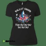 Ballet Shark Ten - Du du du Funny Ladies' Boyfriend