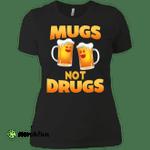Mugs not drugs Ladies' Boyfriend