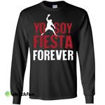 Yo Soy Fiesta Forever Long Sleeve