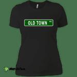 Old Town Road Street Sign Ladies' Boyfriend