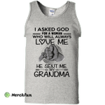 I asked God for a woman who will always love me Tank Top