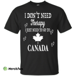 I Just Need To Go To Canada