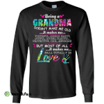 Being A Grandma Doesn't Make Me Old It Makes Me Blessed Long Sleeve