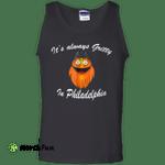Its Always Gritty In Philadelphia Mascot Tank Top