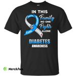 In This Family No One Fights Alone Diabetes Awareness