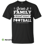 JESUS FAMILY Friday night FOOTBALL