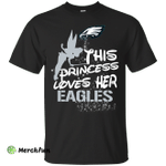 This Princess Love Her Philadelphia Eagles T Shirts