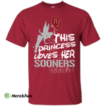 This Princess Love Her Oklahoma Sooners T Shirts