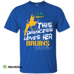 This Princess Love Her UCLA Bruins T Shirts