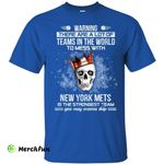 New York Mets Is The Strongest T Shirts