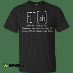 FIT(ish) Semi-Fit Kind of Fit shirt, tank, long sleeve