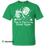 Donald Trump Make St. Patrick's Day Great Again Shirt, Hoodie