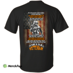 Veteran: My eyes have seen things yours have not shirt, tank