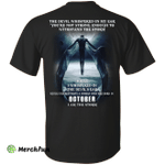 The devil whispered in my ear, a woman was born in October shirt