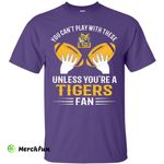 Play With Balls LSU Tigers T Shirt