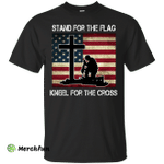 Stand For The Flag Kneel For The Cross T-Shirt, Hoodie