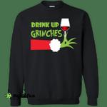 Drink Up Grinches Christmas Sweatshirt, shirt