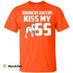 Denver Broncos Haters Kiss T Shirt