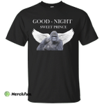 Good Night - Sweet Prince Harambe Shirts/Hoodies