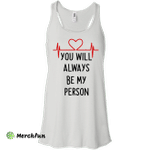 Grey's Anatomy You Will Be My Person Shirt, Hoodie, Tank