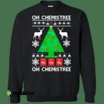 Oh Chemistree Christmas sweater, hoodie, long sleeve