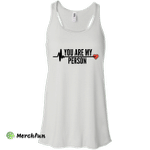Grey's Anatomy: You are my Person Shirt, Hoodie, Tank