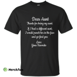 Dear Aunt Thanks for being my aunt shirt, hoodie, tank