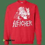 Sleigher Sweatshirt, Metal Santa Christmas Sleigher Sweater, Hoodie