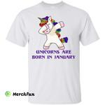 Dabbing Unicorns are Born in January shirt, tank top, racerback