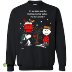 Snoopy: It's not what's under the Christmas tree that matters sweater, shirt