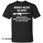 Nobody needs an AR15 funny t-shirt, tank top