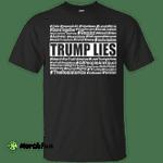 March for Truth: Trump lies hashtags shirt, tank, hoodie