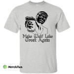 Donald Trump Make Wolf Lake Great Again White Shirt