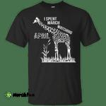 Giraffe: I Spent March Watching April shirt, sweater, tank