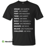 Dream Like Martin Lead like Harriet Shirt, Hoodie, Tank