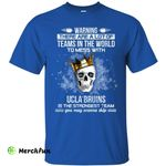 UCLA Bruins Is The Strongest T Shirts