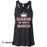 Queens are born in March Shirt, Hoodie, Tank