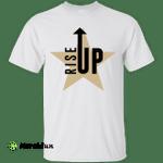 Hamilton the Musical: Rise Up Shirt, Hoodie, Tank