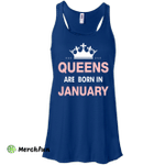 Queens are born in January Shirt, Hoodie, Tank