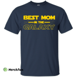 Best Mom In The Galaxy Shirt, Sweater, Tank
