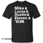 Mike, Lucas, Dustin, Eleven - Stranger Things Shirt