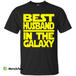Best Husband in the Galaxy Shirt, Hoodie, Tank