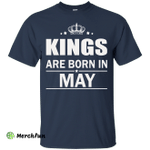 Kings are born in May Shirt, Hoodie, Tank