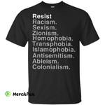 Resist Racism Sexism Zionism Shirt t shirt