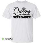 Queens are born in September Shirt, Hoodie, Tank